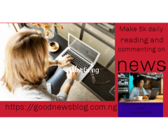 Earn Naira 5000  daily by reading news and blogposts